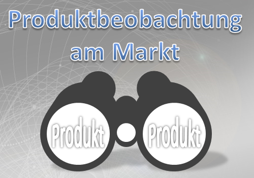 Produktbeobachtung