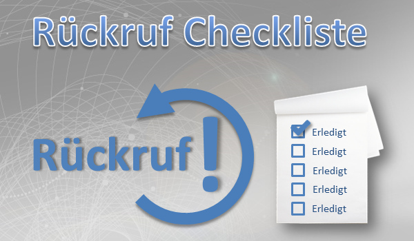 Rückruf Checkliste